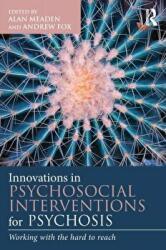 Innovations in Psychosocial Interventions for Psychosis (2015)
