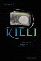 Kieli, Vol. 1 (ISBN: 9780759529298)
