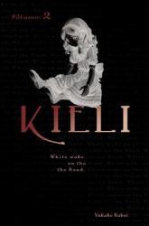 Kieli, Vol. 2 (light novel) - Yukako Kabei (ISBN: 9780759529304)