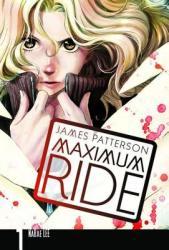 Maximum Ride: The Manga, Vol. 1 (ISBN: 9780759529519)