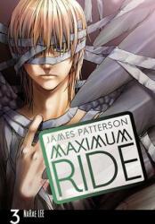 Maximum Ride: The Manga, Vol. 3 (ISBN: 9780759529694)