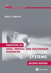 Principles of GNSS, Inertial, and Multisensor Integrated Navigation Systems (2013)
