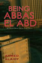 Being Abbas El Abd - Ahmed Alaidy (2008)