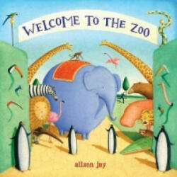 Welcome to the Zoo - Alison Jay (2008)