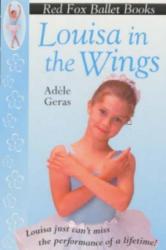 Louisa In The Wings - Adele Geras (1997)