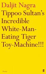 Tippoo Sultan's Incredible White-Man-Eating Tiger Toy-Machine! ! ! (2012)