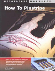 How to Pinstripe (ISBN: 9780760327494)