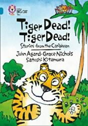 Tiger Dead! Tiger Dead! - Stories from the Caribbean (2008)