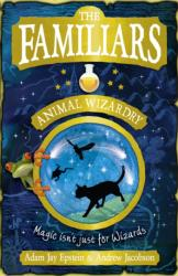 Familiars: Animal Wizardry - Adam Epstein (2010)