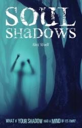 Soul Shadows - Alex Woolf (2013)
