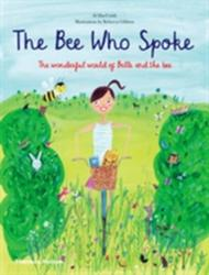 Bee Who Spoke (2014)