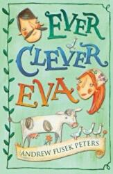 Ever Clever Eva - Andrew Peters (2009)
