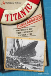 National Archives: Titanic Unclassified (2012)