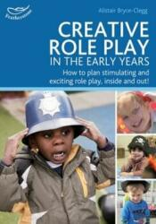 Creative Role Play in the Early Years (2014)