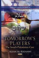 Tomorrow's Players - The Arab Israeli Case (2013)