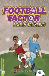 Football Factor: Tough Tackling - Alan Durant (2013)