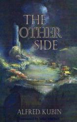 Other Side - Alfred Kubin (2014)
