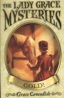 Lady Grace Mysteries: Gold (2008)