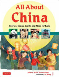 All about China: Stories, Songs, Crafts and More for Kids (2014)