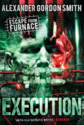 Escape from Furnace 5: Execution, Paperback (2014)