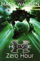 H. I. V. E. 6: Zero Hour (2011)