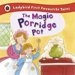 Magic Porridge Pot: Ladybird First Favourite Tales - Alan MacDonald (2012)