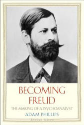 Becoming Freud - Adam Phillips (2014)