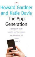 App Generation - Howard Gardner & Katie Davis (2014)
