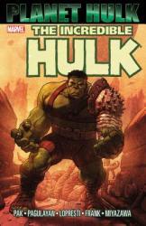 Planet Hulk (ISBN: 9780785120124)