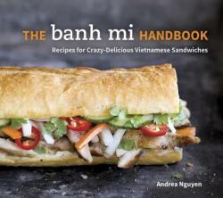 Banh Mi Handbook (2014)