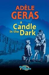 Candle in the Dark - Adele Geras (2005)