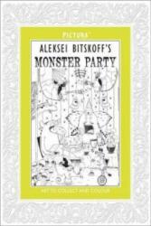 Pictura: Monster Party - Aleksei Bitskoff (2015)
