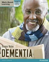 Health and Social Care: Dementia Level 3 Candidate Handbook (2012)