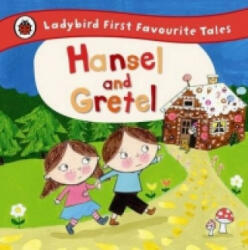 Hansel and Gretel: Ladybird First Favourite Tales (2014)