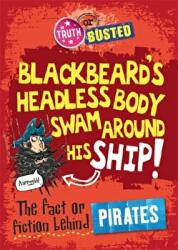 Fact or Fiction Behind Pirates (2014)