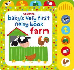 Baby's very first noisy book: Farm (2013)