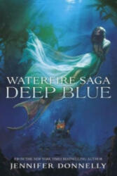 Waterfire Saga: Deep Blue (2015)