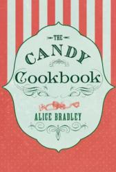 Candy Cookbook - Alice Bradley (2014)