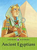 Ladybird Histories: Ancient Egyptians (2013)