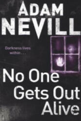 No One Gets Out Alive (2014)