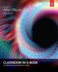 Adobe After Effects CC Classroom in a Book (2014)