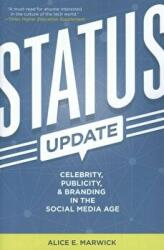Status Update - Celebrity, Publicity, and Branding in the Social Media Age (2015)