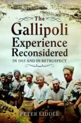 Gallipoli Experience Reconsidered (2015)