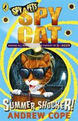 Spy Cat: Summer Shocker! - Andrew Cope (2013)