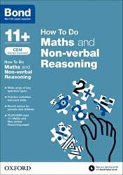 Bond 11+: CEM How to Do: Maths and Non-Verbal Reasoning (2015)