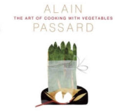 Art of Cooking with Vegetables - Alain Passard (2015)