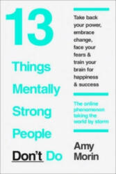 13 Things Mentally Strong People Don't Do (2015)