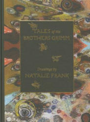 Tales of the Brothers Grimm. Drawings by Natalie Frank (2015)