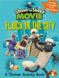 Shaun the Sheep Movie - Flock in the City Sticker Activity Book - Aardman Animations Ltd (2014)