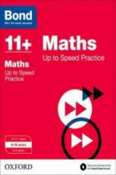 Bond 11+: Maths: Up to Speed Practice (2015)